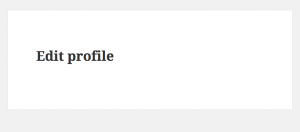 """The """"Edit profile"""" page is displayed by default. The form is not visible to subscribers"""